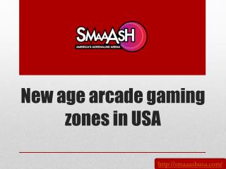 New age arcade gaming zones in USA
