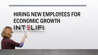 HIRING NEW EMPLOYEES FOR ECONOMIC GROWTH