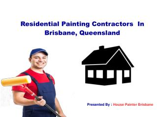 Affordable Interior & Exterior House Painting Services Brisbane