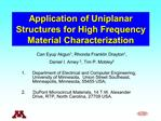 Application of Uniplanar Structures for High Frequency Material Characterization