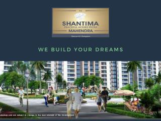 Mahendra shantima Bring Affordable Homes in Sector 91
