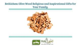 Bethlehem Olive Wood Religious and Inspirational Gifts