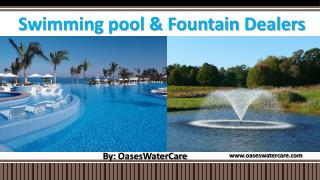 Swimming pool and Fountain Dealers