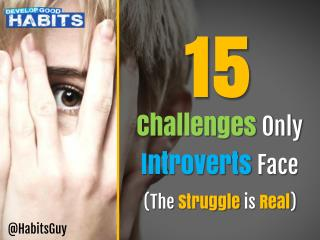 15 Challenges Only Introverts Understand