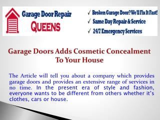 Garage Doors Adds Cosmetic Concealment To Your House