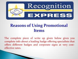 Reasons of Using Promotional Items