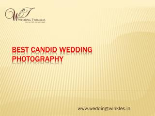 Best Candid Wedding Photography in Delhi NCR