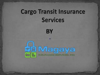 Cargo Transit Insurance Services by Magaya Insurance Services