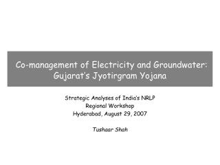Co-management of Electricity and Groundwater:  Gujarat s Jyotirgram Yojana