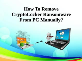 How To Remove CryptoLocker Ransomware From PC Manually?