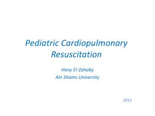 Pediatric Cardiopulmonary Resuscitation