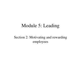 Module 5: Leading