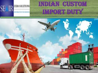 Indian Import Custom Duty