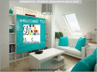 Hire Residential Interior designer in Delhi NCR Gurgaon