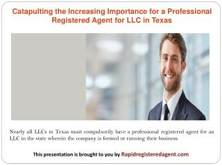 Catapulting the Increasing Importance for a Professional Registered Agent for LLC in Texas