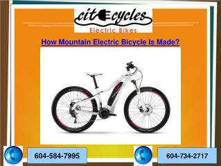 How Mountain Electric Bicycle Is Made?