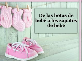 De las botas de bebé a los zapatos de bebé.pdf