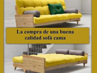 La compra de una buena calidad sofá cama