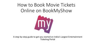 Movie Ticket Booking Procedure - BookMyShow