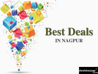 Best Deals In NAGPUR