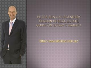 Peter sun-a legendary person