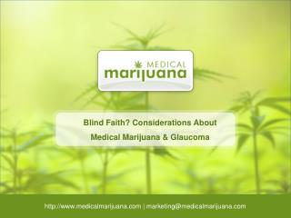 Blind Faith? Considerations About Medical Marijuana & Glaucoma