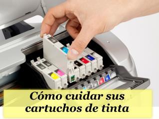 Cómo cuidar sus cartuchos de tinta
