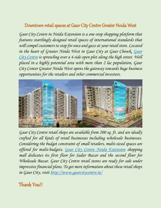 Downtown retail spaces at Gaur City Centre Greater Noida West