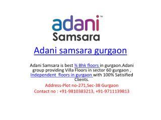 Adani samsara villa floors gurgaon