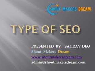 Type of SEO With On Page & Off Page Factors | 2017 | ShoutMakersDream