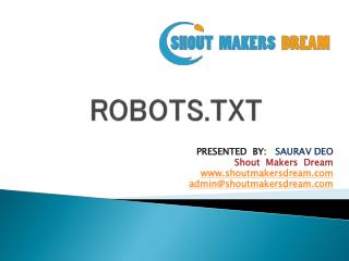 How to create a Robot.txt | what is a Robots.txt | Robots exclusion standard | ShoutMakersDream