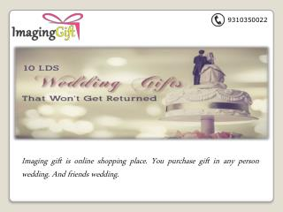 Purchase Most Romantic Wedding Gifts For The Woman And Man