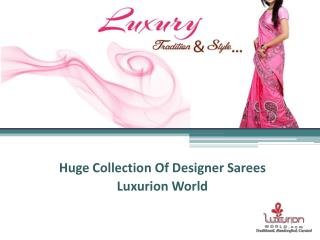 Buy Online Designer Silk Sarees - Luxurionworld