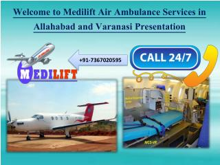 Medilift Air Ambulance from Allahabad and Varanasi Presentation