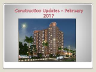 Construction Updates for Casa Greens Exotica - February 2017