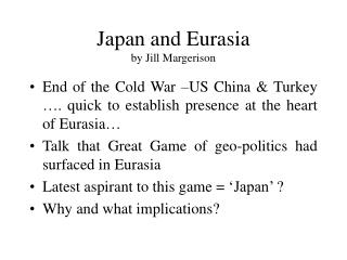 Japan and Eurasia by Jill Margerison