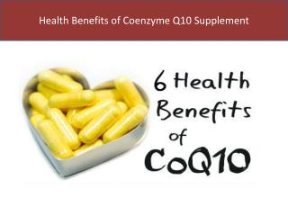 Health Benefits of Coenzyme Q10 Supplement
