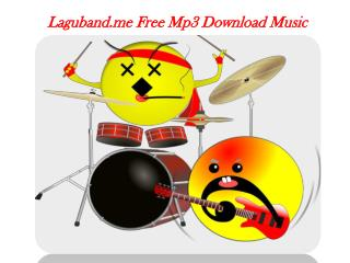 Laguband.me Free Mp3 Music Download