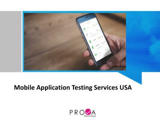 Prova Solutions provides Mobile Application Testing Services in USA