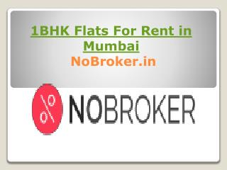 1 bhk Flat on Rent in Mumbai without Brokerage