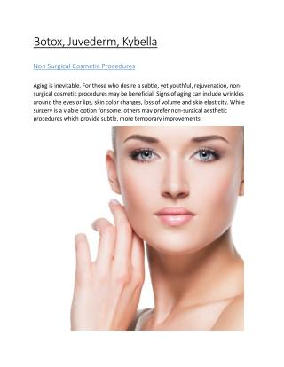 Botox, Juvederm Fillers, Kybella - Non Surgical Cosmetic Surgery