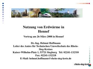 Dr.-Ing. Helmut Hoffmann Leiter des Amtes f r Technischen Umweltschutz des Rhein-Sieg-Kreises Kaiser-Wilhelm-Platz 1, 53