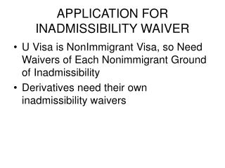 APPLICATION FOR INADMISSIBILITY WAIVER
