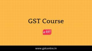 GST Course
