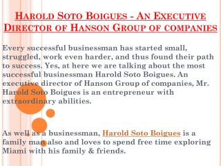 Harold Soto Boigues - An Executive Director of Hanson Group of companies