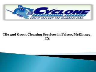 Tile and Grout Cleaning Services in Frisco, TX
