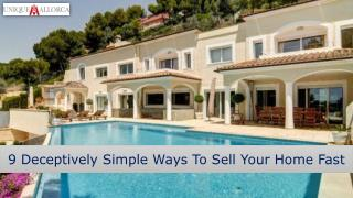 9 Deceptively Simple Ways to Sell Your Home Fast