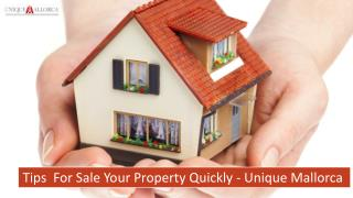 Tips For Sale Your Property Quickly - Unique Mallorca