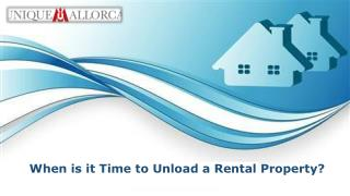 When is it Time to Unload a Rental Property?
