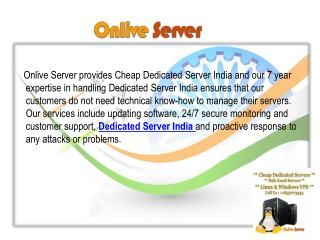 Cheap India Dedicated Hosting Server by Onlive Server Technology LLP